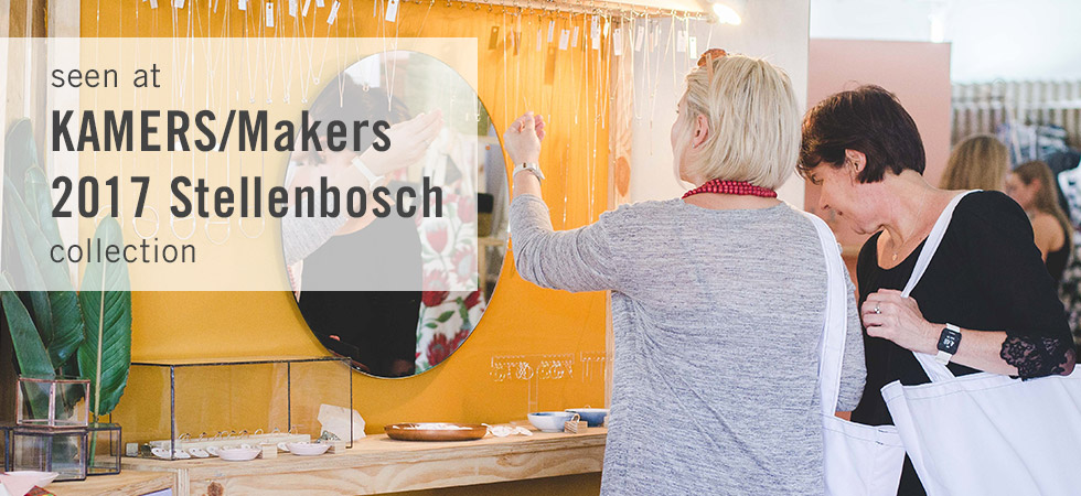 Seen at KAMERS/Makers Stellenbosch 2017 - shop.kamersvol.com