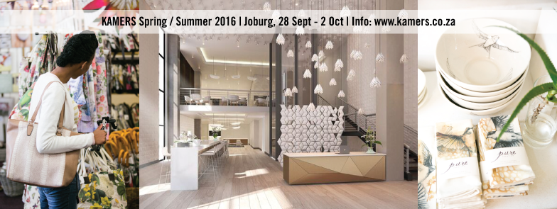KAMERS Joburg Spring 2016, 28 Sept-2 Oct - SA's treasure trove of hand-crafted creativity - www.kamers.co.za